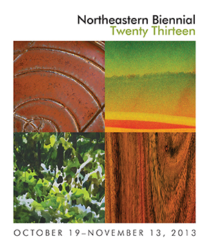 Northeastern Biennial Twenty Thirteen: Opening Reception