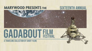 2019 Gadabout Film Festival at Marywood on September 26