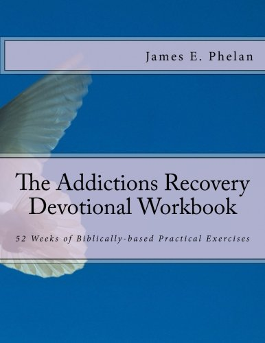 the addictions recovery devotional workbook